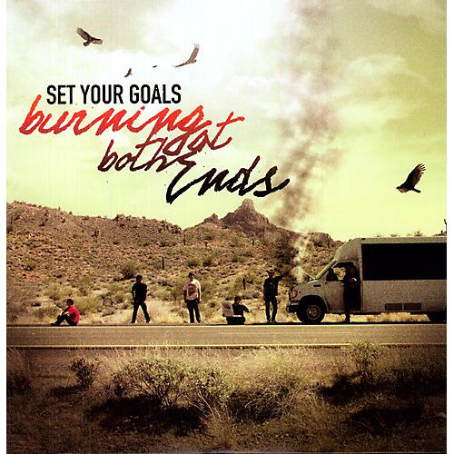 Alliance Set Your Goals - Burning at Both Ends