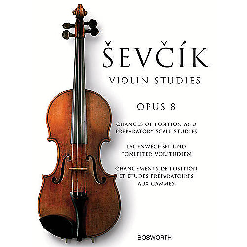 Bosworth Sevcik Violin Studies - Opus 8 Music Sales America Series Written by Otakar Sevcik