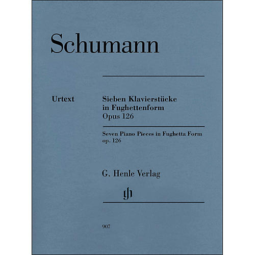G. Henle Verlag Seven Piano Pieces In Fughetta form Op. 126 By Schumann / Herttrich