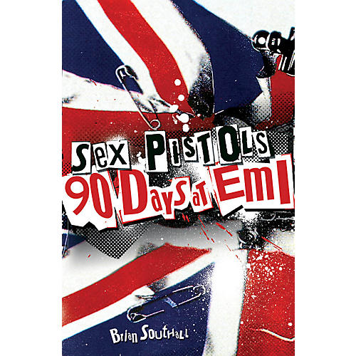 Bobcat Books Sex Pistols - 90 Days at EMI Omnibus Press Series Softcover