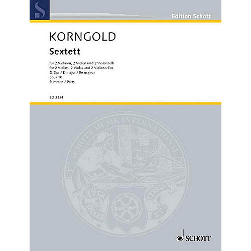 Schott Sextet D Major Op. 10 (Set of Parts) Schott Series Composed by Erich Wolfgang Korngold