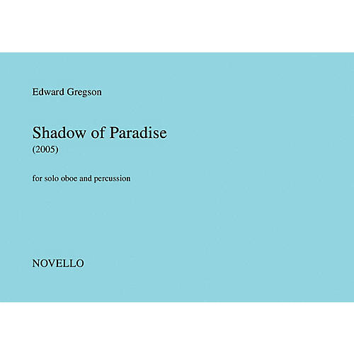 Novello Shadow of Paradise Music Sales America Series Book by Edward Gregson