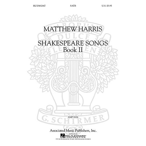 G. Schirmer Shakespeare Songs, Book II SATB a cappella composed by Matthew Harris