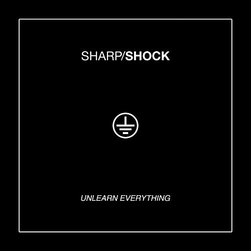 Alliance Sharp Shock - Unlearn Everything
