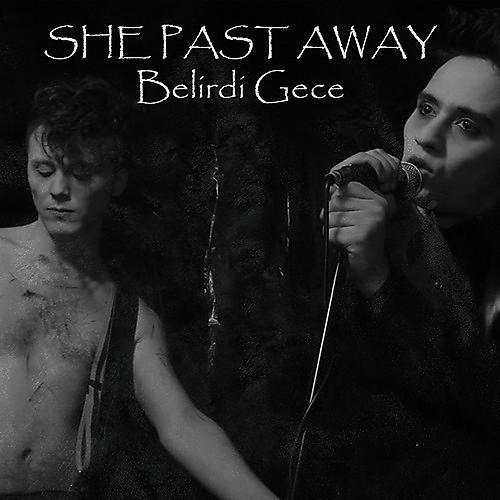 Alliance She Past Away - Belirdi Gece