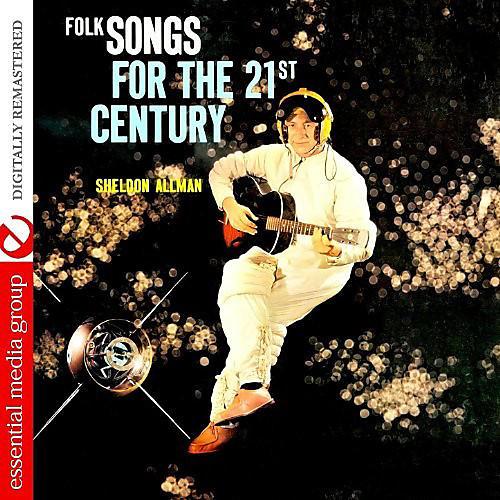 Alliance Sheldon Allman - Folk Songs For The 21st Century