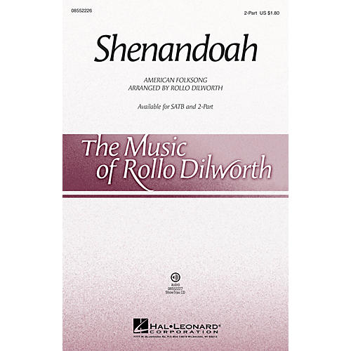 Hal Leonard Shenandoah 2-Part arranged by Rollo Dilworth