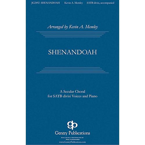 Gentry Publications Shenandoah SATB Divisi arranged by Kevin Memley