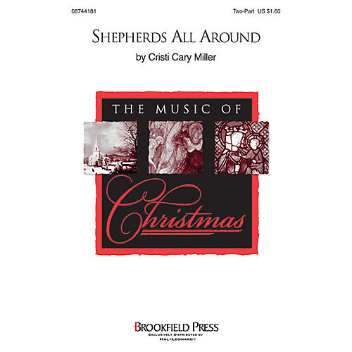 Brookfield Shepherds All Around 2-Part composed by Cristi Cary Miller
