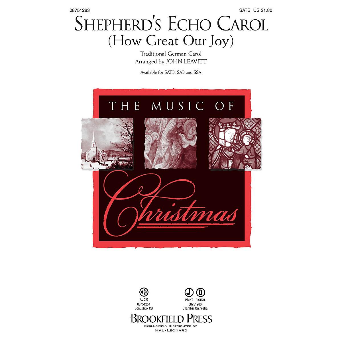 Brookfield Shepherd's Echo Carol (How Great Our Joy) SAB Arranged by John Leavitt