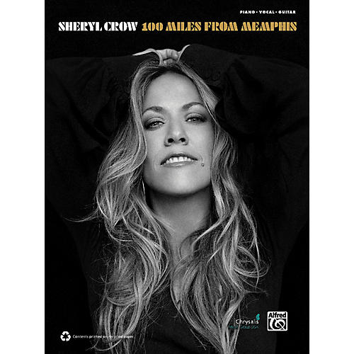Alfred Sheryl Crow - 100 Miles from Memphis Book