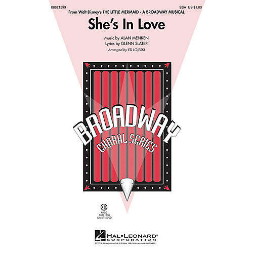 Hal Leonard She's in Love (from The Little Mermaid) SSA arranged by Ed Lojeski