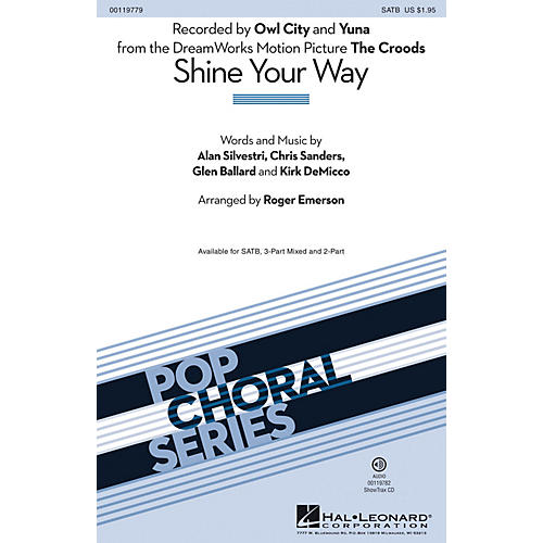 Hal Leonard Shine Your Way (from The Croods) (2-Part Mixed) 2-Part by Owl City Arranged by Roger Emerson