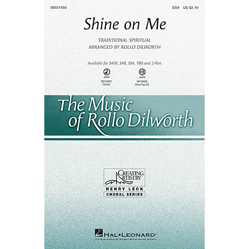 Hal Leonard Shine on Me 2-Part Arranged by Rollo Dilworth
