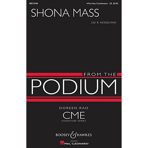 Boosey and Hawkes Shona Mass (CME From the Podium) 4 Part Any Combination composed by Lee R. Kesselman