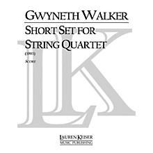 Lauren Keiser Music Publishing Short Set for String Quartet LKM Music Series Composed by Gwyneth Walker