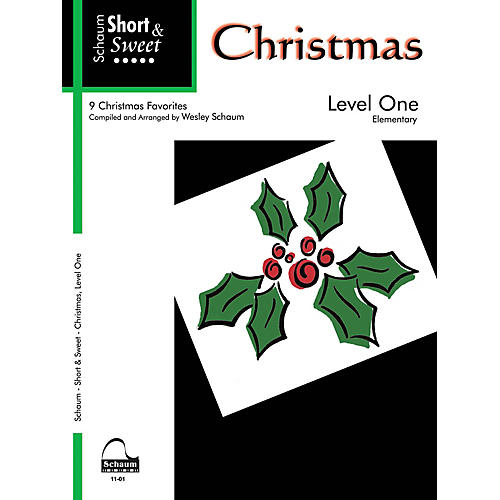 SCHAUM Short & Sweet: Christmas (Level 1 Elem Level) Educational Piano Book