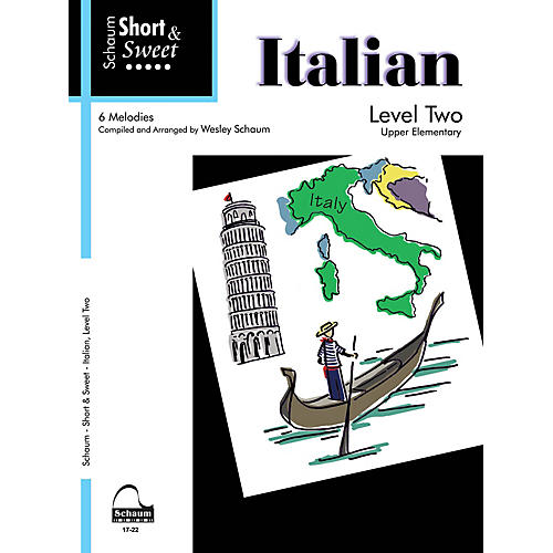 SCHAUM Short & Sweet: Italian (Level 2 Upper Elem Level) Educational Piano Book