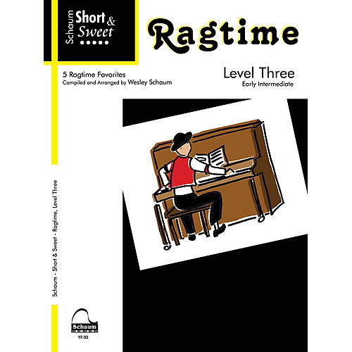 SCHAUM Short & Sweet: Ragtime (Level 3 Early Inter Level) Educational Piano Book