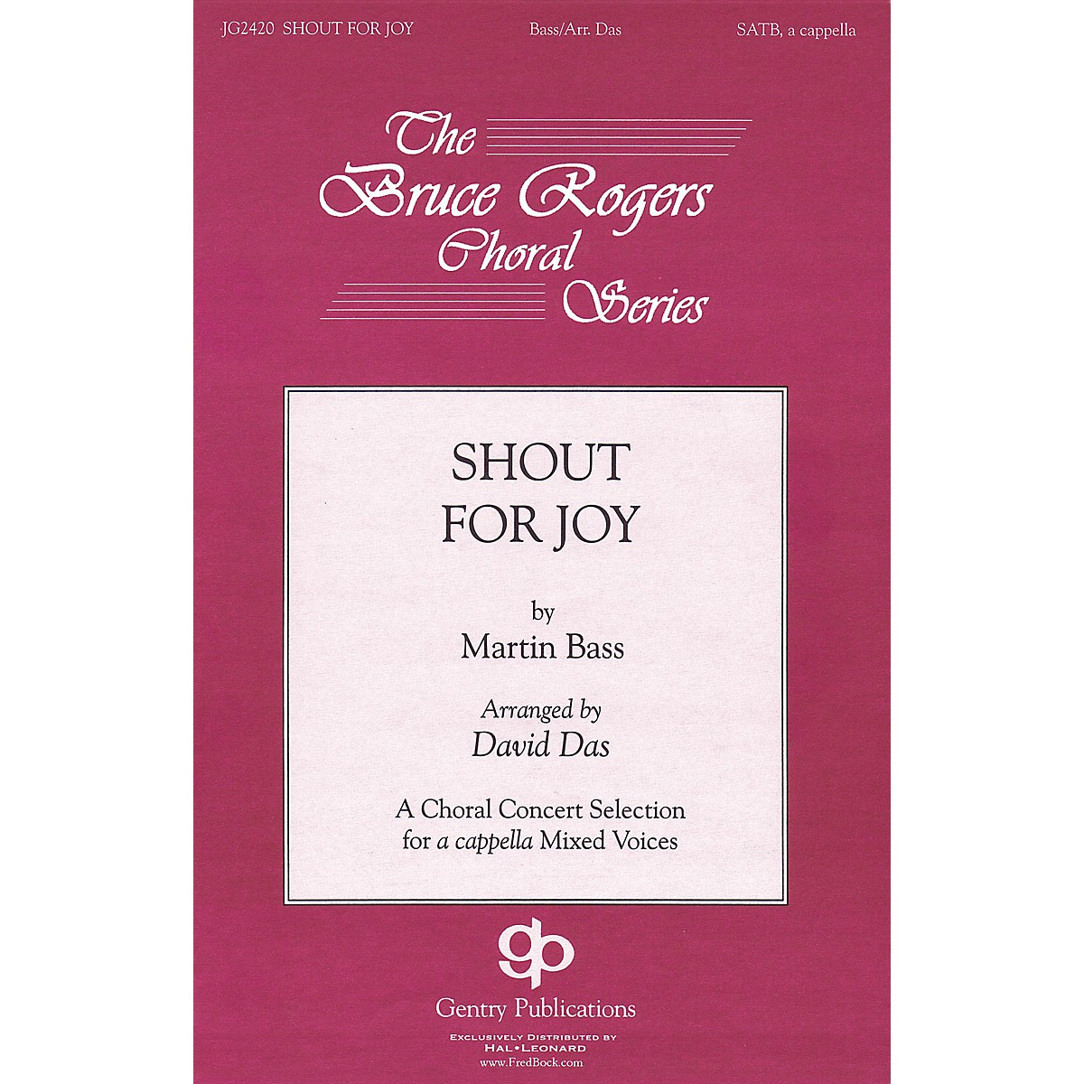 Gentry Publications Shout for Joy SATB a cappella arranged by David Das