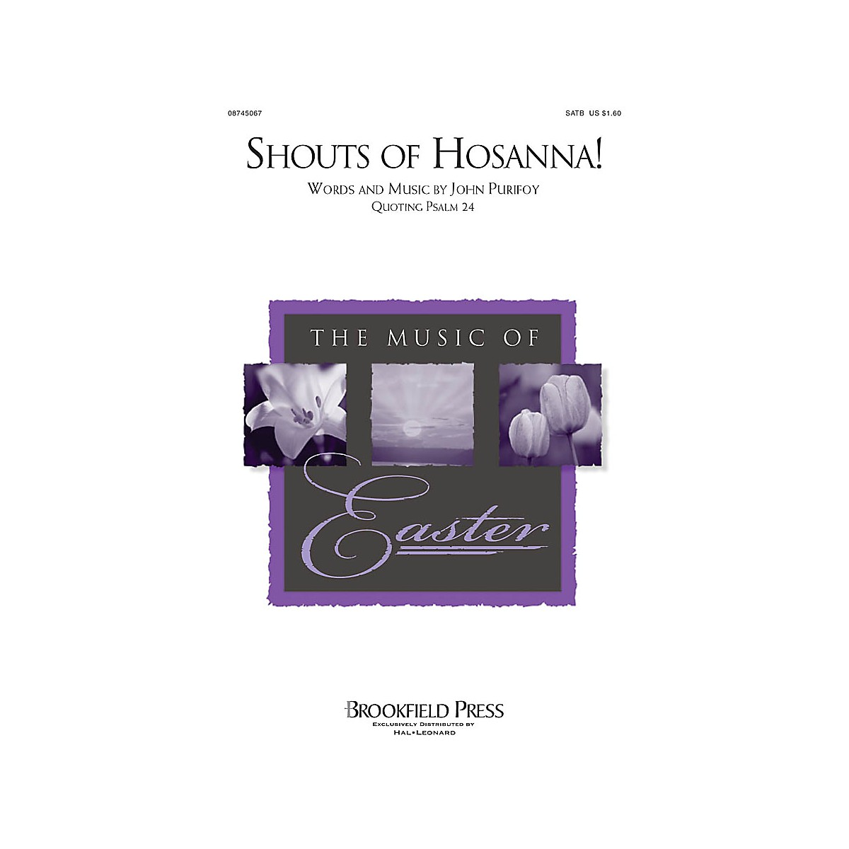 Brookfield Shouts of Hosanna! SATB composed by John Purifoy