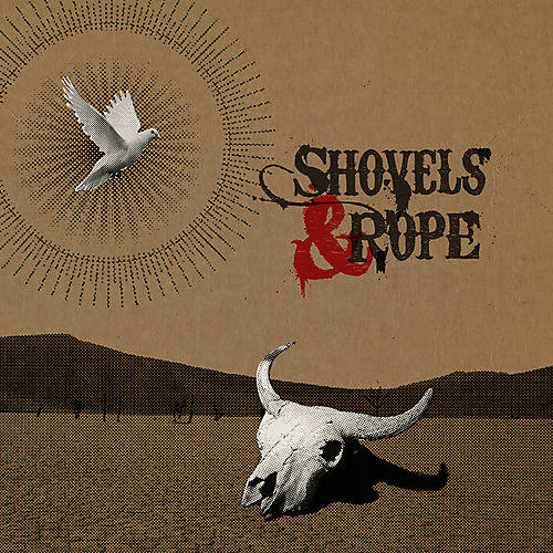 Alliance Shovels & Rope - Shovels & Rope