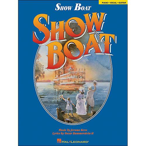 Hal Leonard Show Boat arranged for piano, vocal, and guitar (P/V/G)