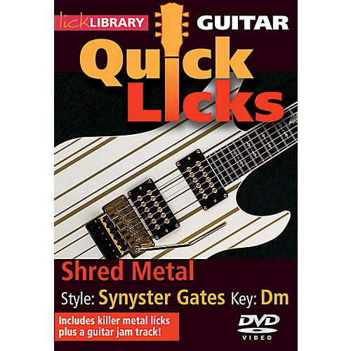 Licklibrary Shred Metal - Quick Licks (Style: Synyster Gates; Key: Dm) Lick Library Series DVD Written by Andy James