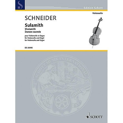 Schott Shulamith (Danses Sacrées Cello and Organ) Schott Series Composed by Enjott Schneider