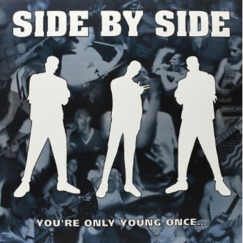 Alliance Side by Side - You're Only Young Once