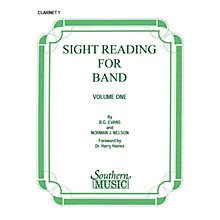 Southern Sight Reading for Band, Book 1 (Clarinet 1) Southern Music Series Composed by Billy Evans