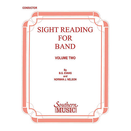 Southern Sight Reading for Band, Book 2 (Trombone 1) Southern Music Series Composed by Billy Evans