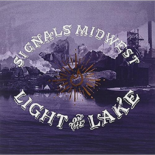 Alliance Signals Midwest - Light On The Lake