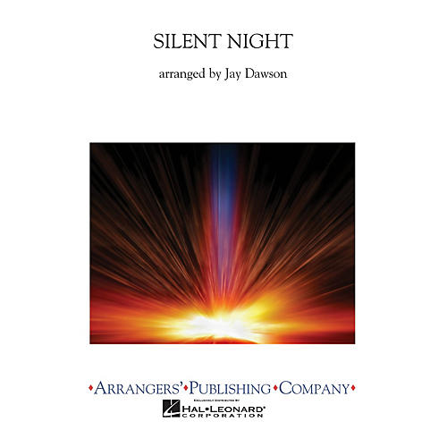 Arrangers Silent Night (Full Score) Concert Band Arranged by Jay Dawson