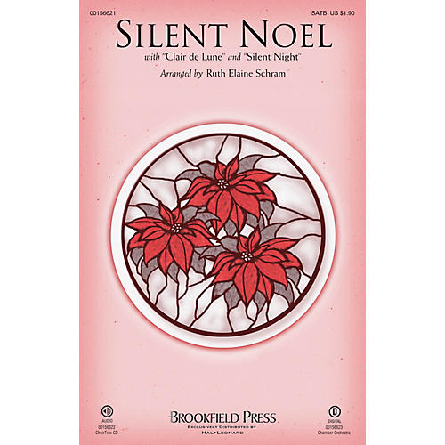 Brookfield Silent Noel (with Clair de Lune and Silent Night) SATB arranged by Ruth Elaine Schram