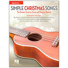 Hal Leonard Simple Christmas Songs - The Easiest Tunes To Strum and Sing on Ukulele