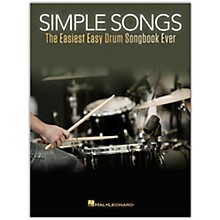 Hal Leonard Simple Songs - The Easiest Easy Drum Songbook Ever
