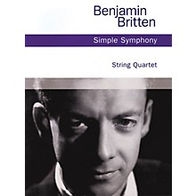 Chester Music Simple Symphony, Op. 4 (String Quartet) Music Sales America Series Softcover Composed by Benjamin Britten