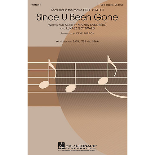 Hal Leonard Since U Been Gone (from Pitch Perfect) TTBB A Cappella by Pitch Perfect (Movie) arranged by Deke Sharon