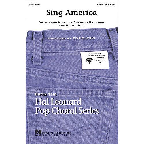 Hal Leonard Sing America (with America the Beautiful) 2-Part Arranged by Ed Lojeski