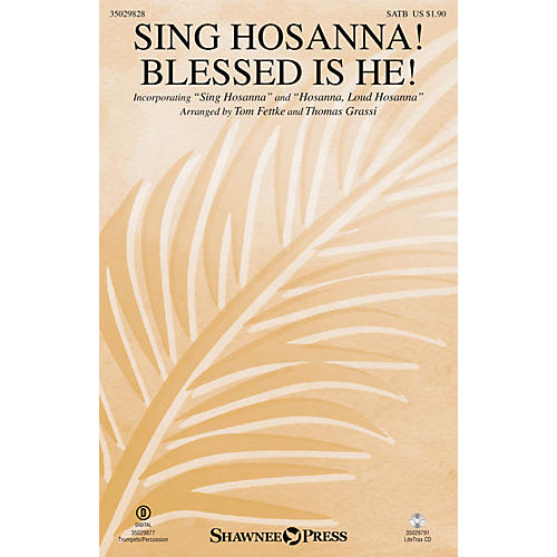 Shawnee Press Sing Hosanna! Blessed Is He! SATB/CHILDREN'S CHOIR arranged by Tom Fettke