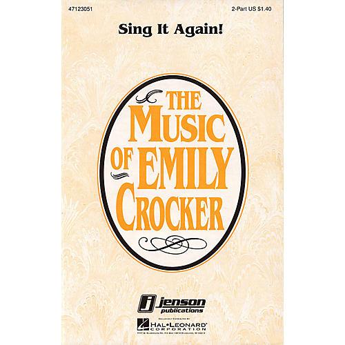 Hal Leonard Sing It Again! 2-Part composed by Emily Crocker