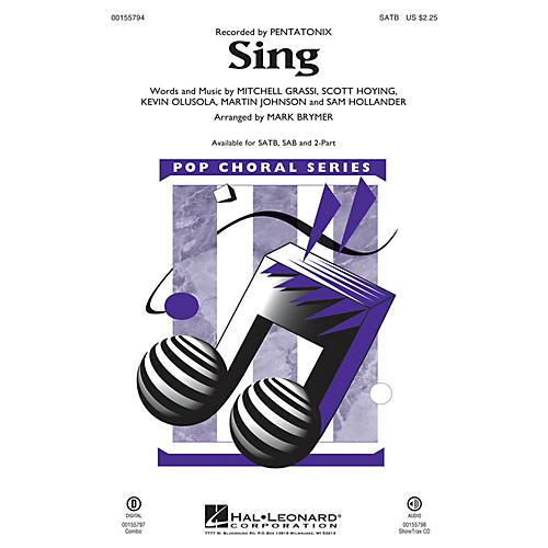 Hal Leonard Sing SAB by Pentatonix Arranged by Mark Brymer