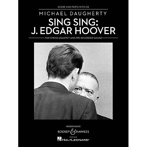 Boosey and Hawkes Sing Sing: J. Edgar Hoover Boosey & Hawkes Chamber Music Series Softcover with CD by Michael Daugherty