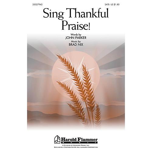 Shawnee Press Sing Thankful Praise! SATB composed by Brad Nix