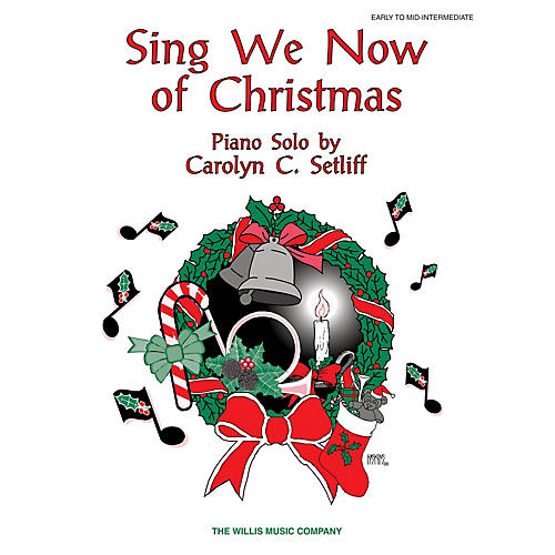 Willis Music Sing We Now of Christmas (Early Inter Level) Willis Series