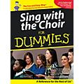Hal Leonard Sing With The Choir For Dummies - Book/CD Pack thumbnail