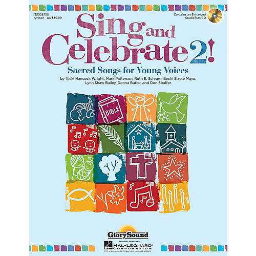 Shawnee Press Sing and Celebrate 2! Sacred Songs for Young Voices Unison Book/CD composed by Vicki Hancock Wright