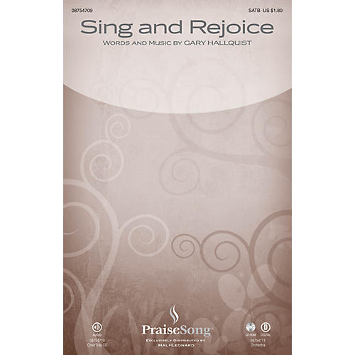 PraiseSong Sing and Rejoice CHOIRTRAX CD Composed by Gary Hallquist