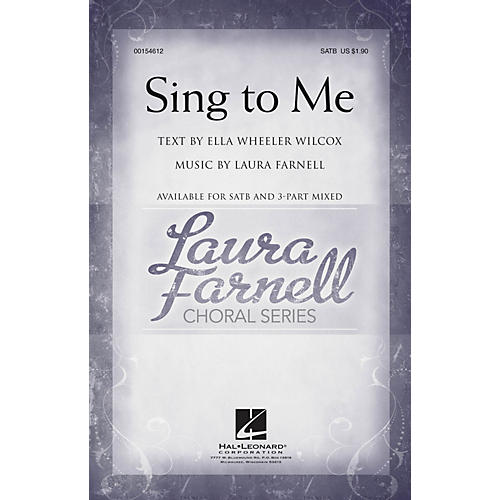 Hal Leonard Sing to Me SATB composed by Laura Farnell